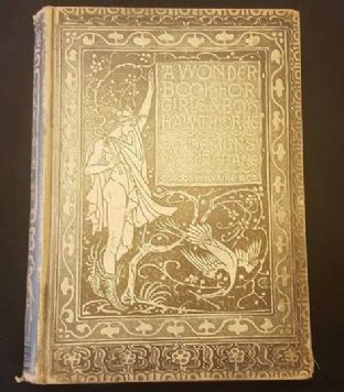 A Wonder Book for Boys and Girls by Nathaniel Hawthorne 1892 illustrated by Walter Crane 1st ed